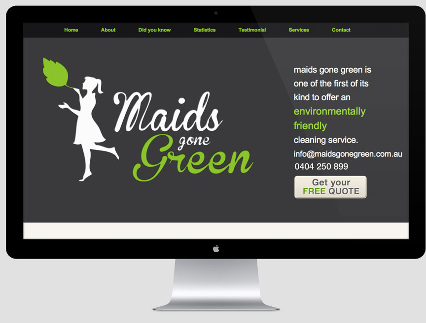 Maids gone green